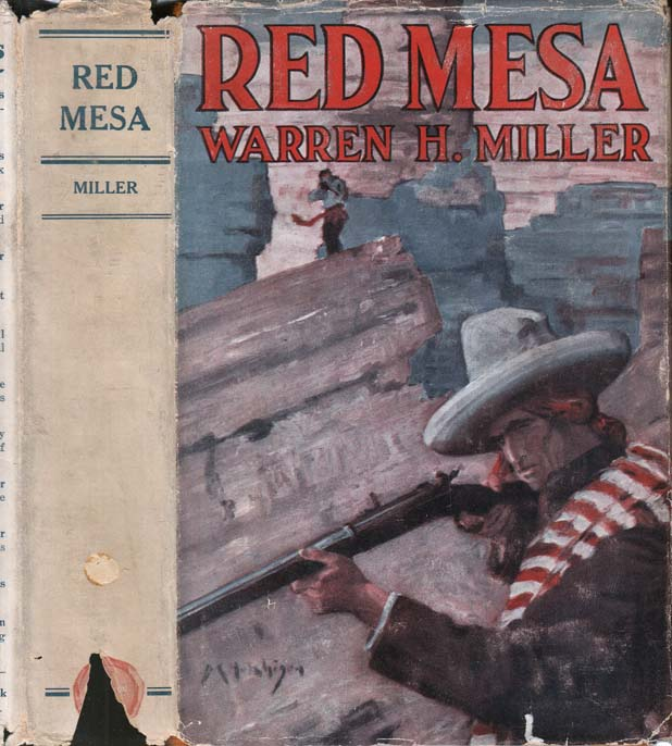 Red Mesa, A Tale of the Southwest. Warren H. MILLER