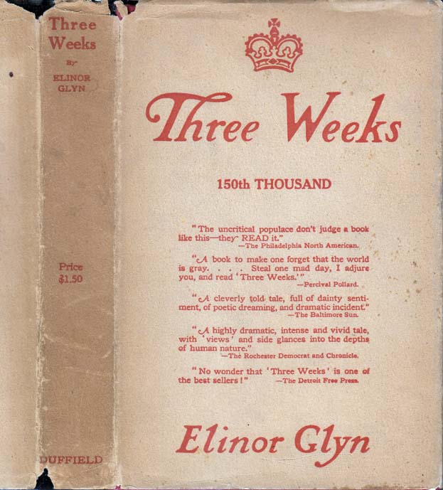 Three Weeks. Elinor GLYN