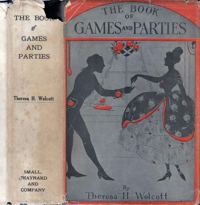The Book of Games and Parties For All Occasions [Signed and Inscribed]. Theresa Hunt NON-FICTION...