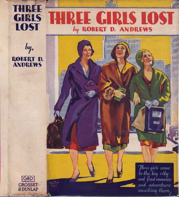 Three Girls Lost. Robert D. ANDREWS