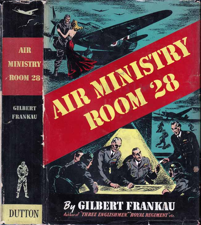 Air Ministry Room 28 [Twenty-Eight]. Gilbert FRANKAU