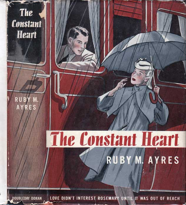 The Constant Heart. Ruby M. AYRES