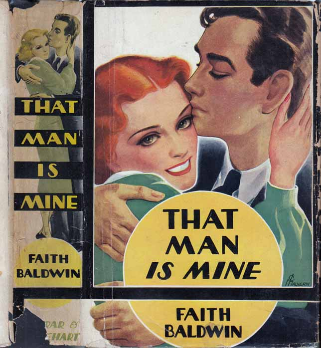 That Man is Mine. Faith BALDWIN.