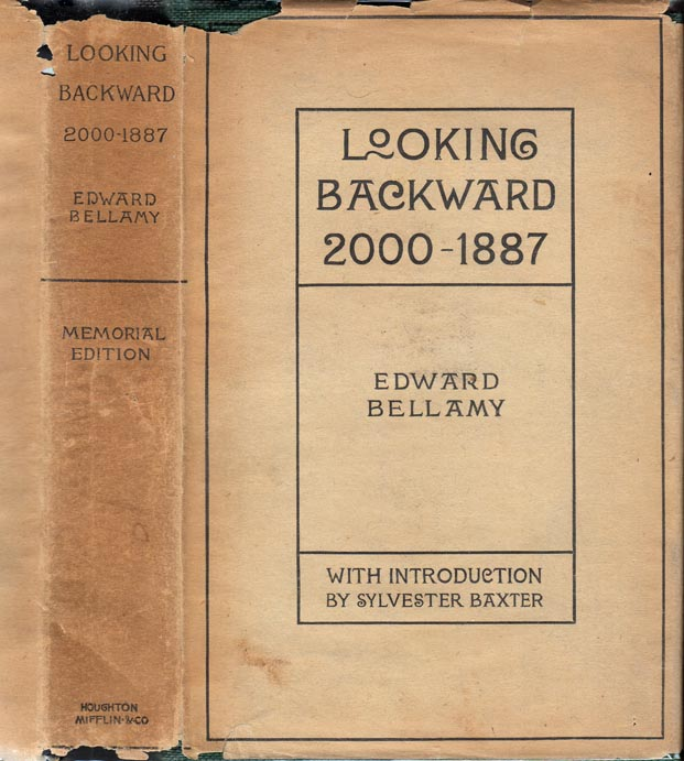 Looking Backward 2000-1887. Edward BELLAMY.