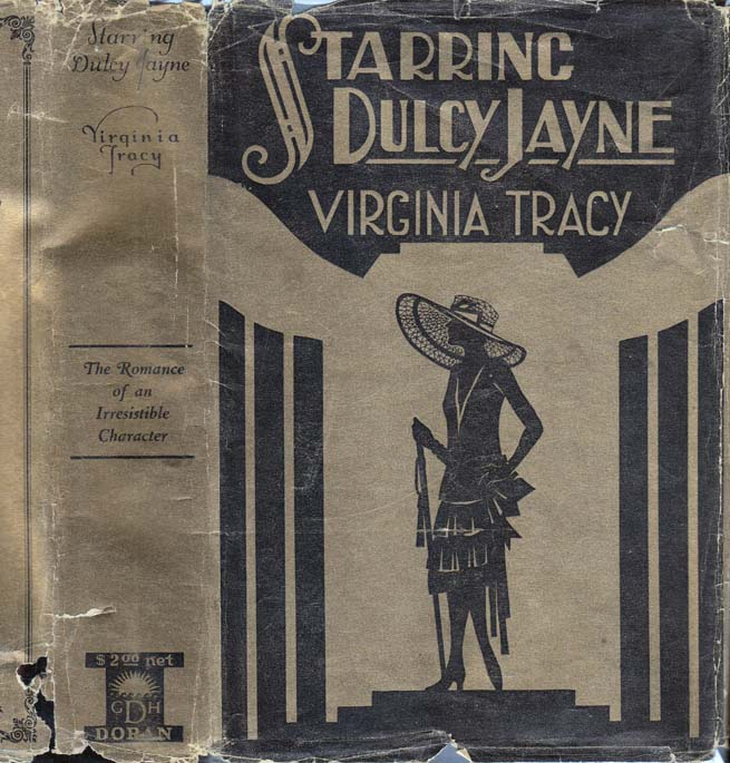 Starring Dulcy Jayne [HOLLYWOOD FICTION]. Virginia TRACY.