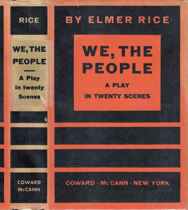 We, The People. Elmer RICE.