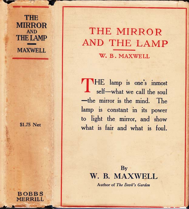 Attractive MAXWELL, W. B. The Mirror And The Lamp. Indianapolis: Bobbs Merrill Co.  (1918).