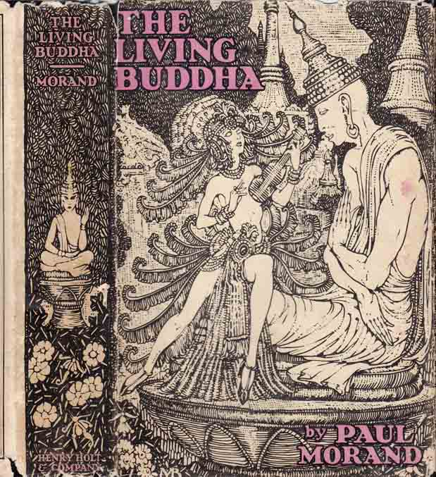 The Living Buddha. Paul MORAND.