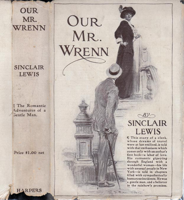 Our Mr. Wrenn, The Romantic Adventures of a Gentle Man. Sinclair LEWIS