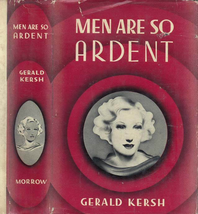 Men Are So Ardent. Gerald KERSH.