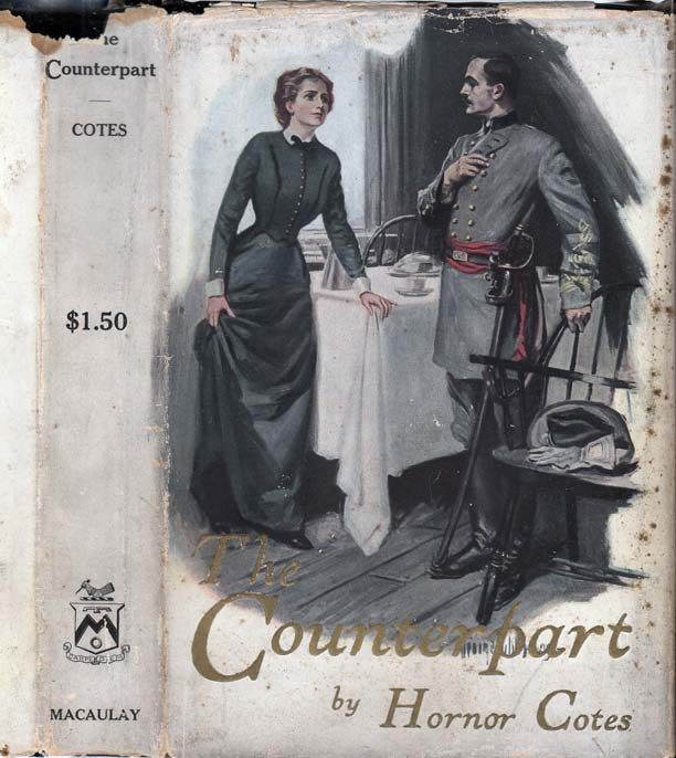 The Counterpart [SIGNED AND INSCRIBED ASSOCIATION COPY]. Hornor COTES, Joseph, John Luther LONG