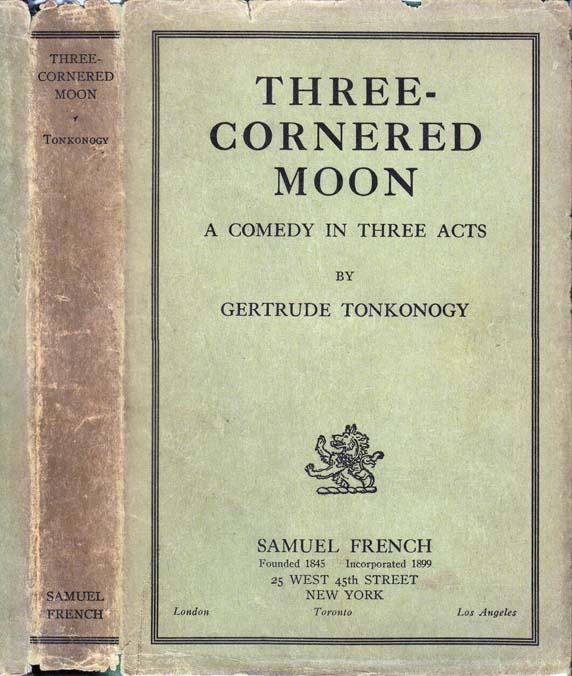 Three-Cornered Moon. Gertrude TONKONOGY.