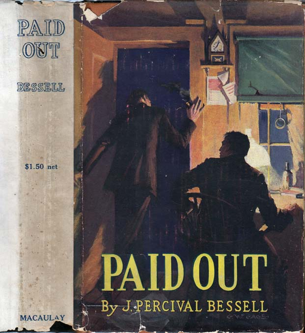 Paid Out. J. Percival BESSELL