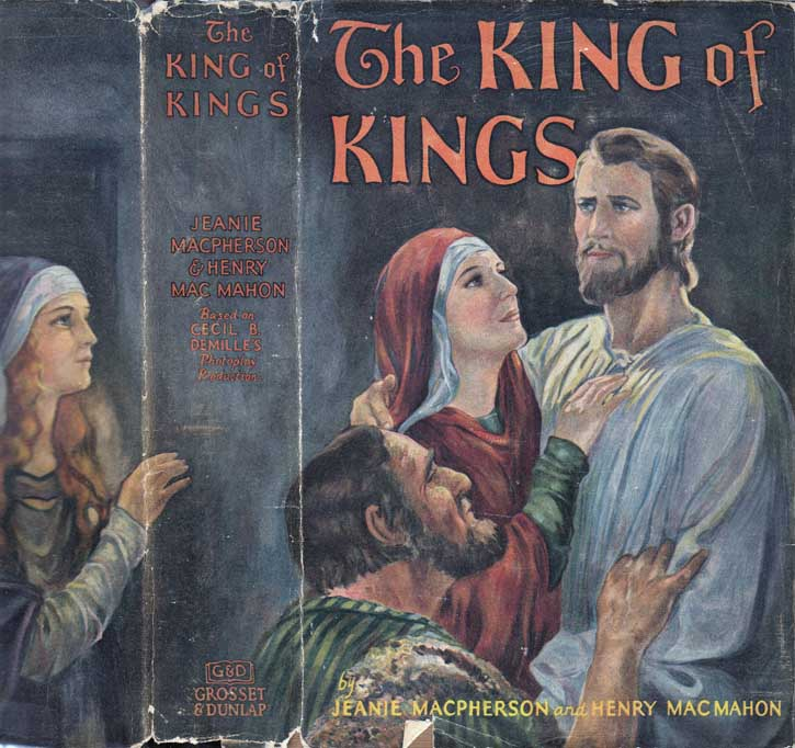 The King of Kings. Henry MACMAHON, Jeanie Macpherson