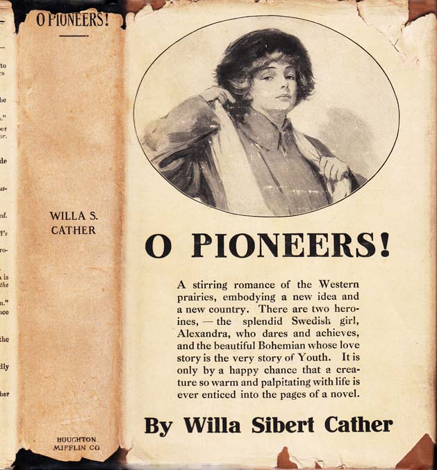 O Pioneers! Willa Sibert CATHER