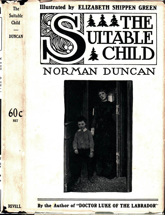 The Suitable Child. Norman DUNCAN