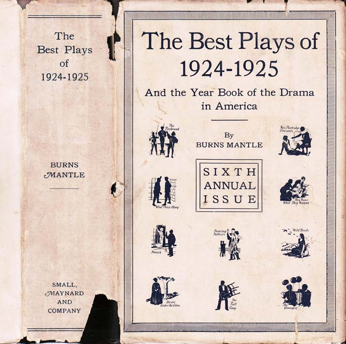 The Best Plays of 1924 - 1925. Philip BARRY, Burns MANTLE