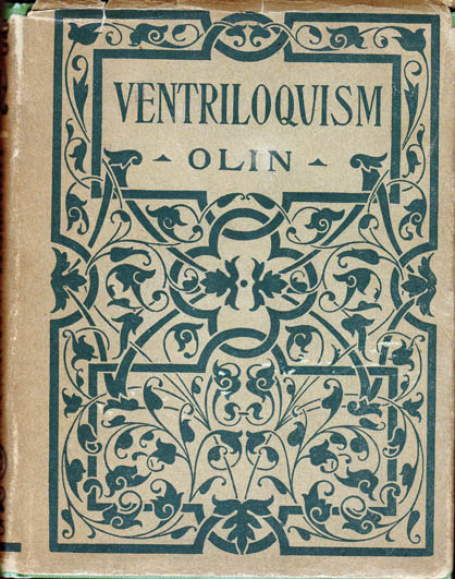 Ventriloquism. Charles H. NON-FICTION OLIN