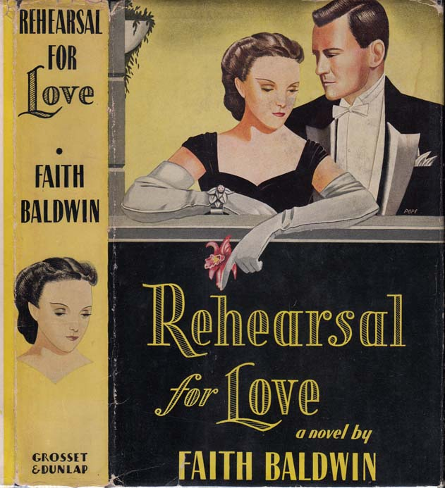 Rehearsal for Love. Faith BALDWIN.