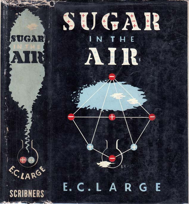 Sugar in the Air. E. C. LARGE.