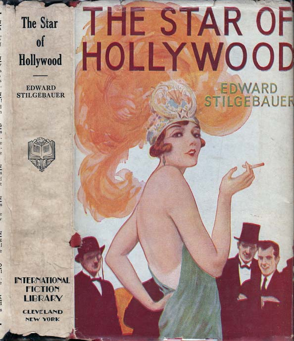 The Star of Hollywood [Narcotics Fiction]. Edward STILGEBAUER