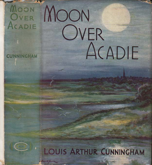 Moon Over Acadie. Louis Arthur CUNNINGHAM.