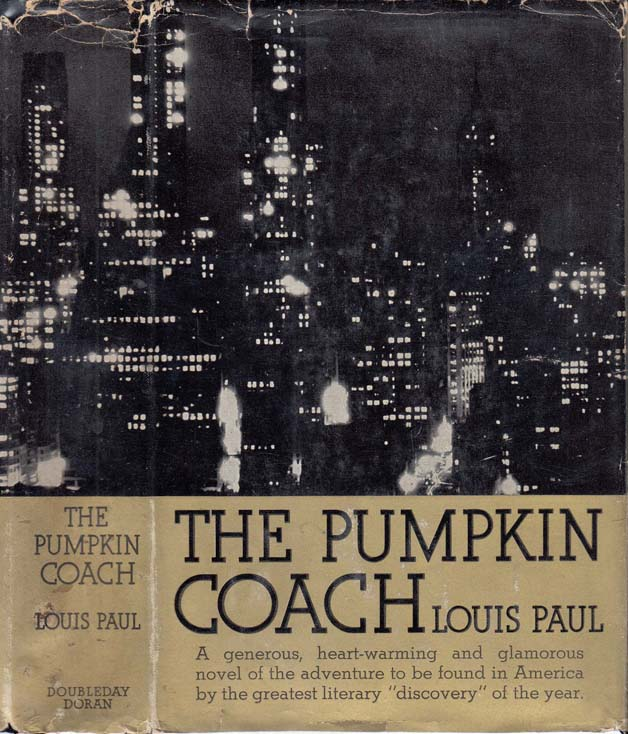 The Pumpkin Coach [SIGNED AND INSCRIBED]. Louis PAUL