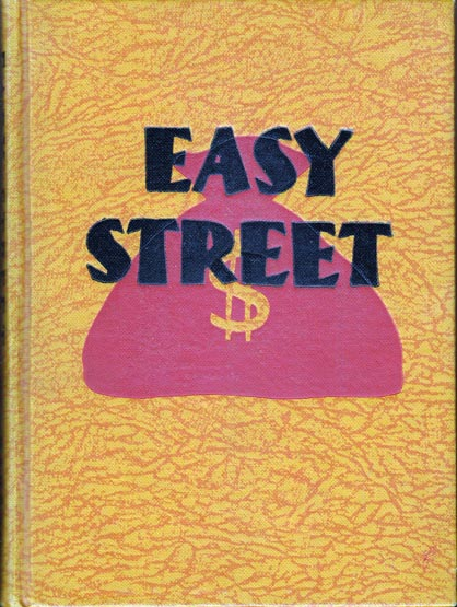Easy Street [SIGNED AND INSCRIBED]. Roger W. BABSON.
