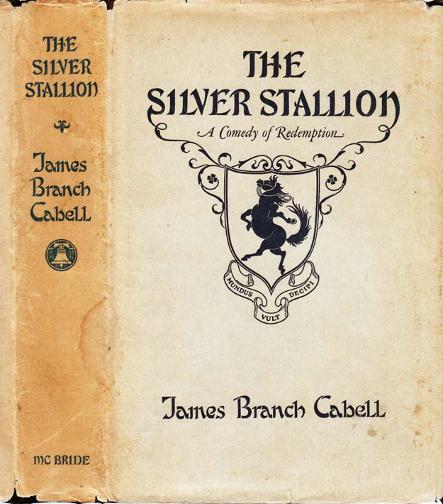 The Silver Stallion. James Branch CABELL