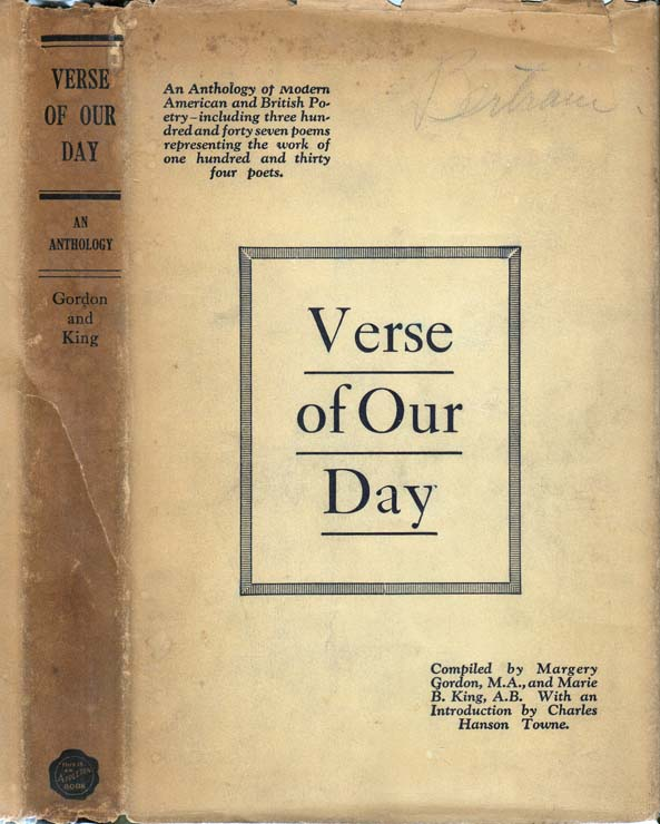 Verse of Our Day, An Anthology of Modern American and British Poetry. Robert FROST, Robert...