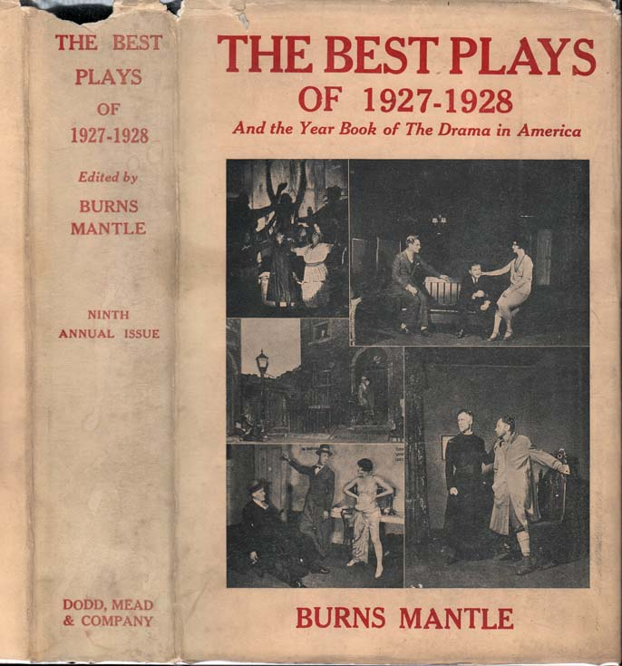 The Best Plays of 1927-1928. Eugene O'NEILL, Burns MANTLE