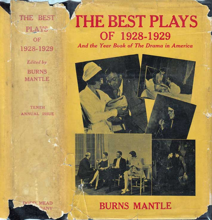 The Best Plays of 1928-1929. Ben HECHT, Burns MANTLE