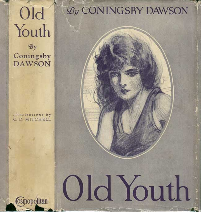 Old Youth. Coningsby DAWSON