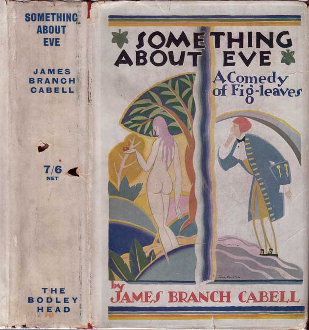 Something About Eve, A Comedy of Fig-Leaves. James Branch CABELL.