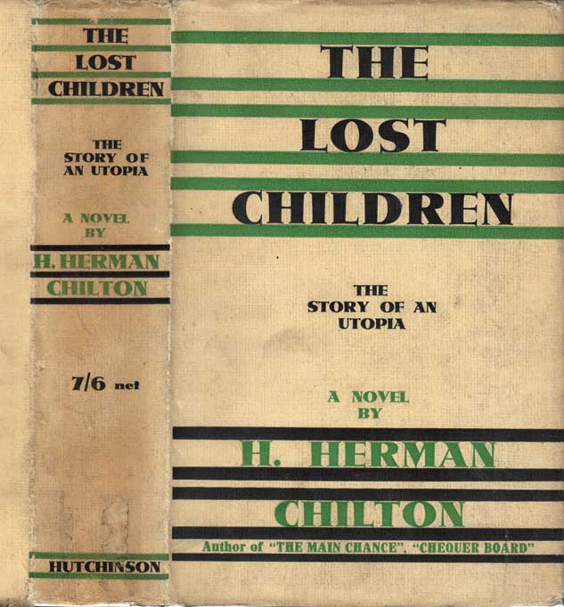 The Lost Children [LOST RACE FICTION]. H. Herman CHILTON.