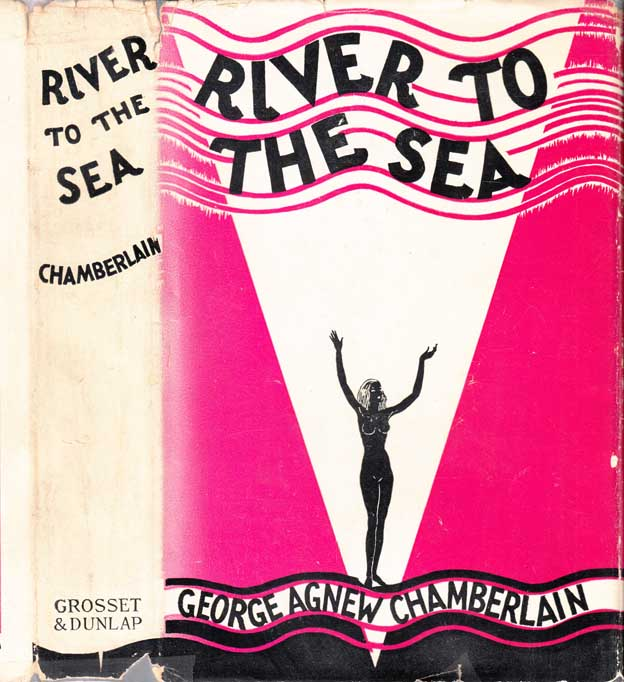 River to the Sea. George Agnew CHAMBERLAIN