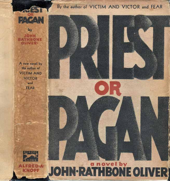 Priest or Pagan. John Rathbone OLIVER