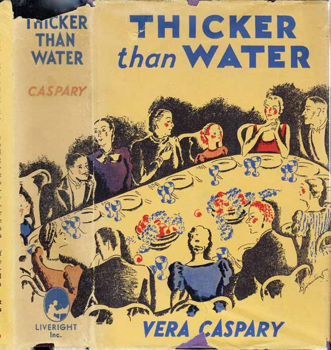 Thicker Than Water [JEWISH FICTION]. Vera CASPARY.