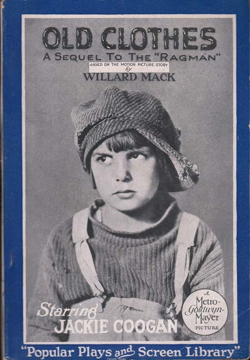 Old Clothes, A Sequel to the Ragman. Willard MACK