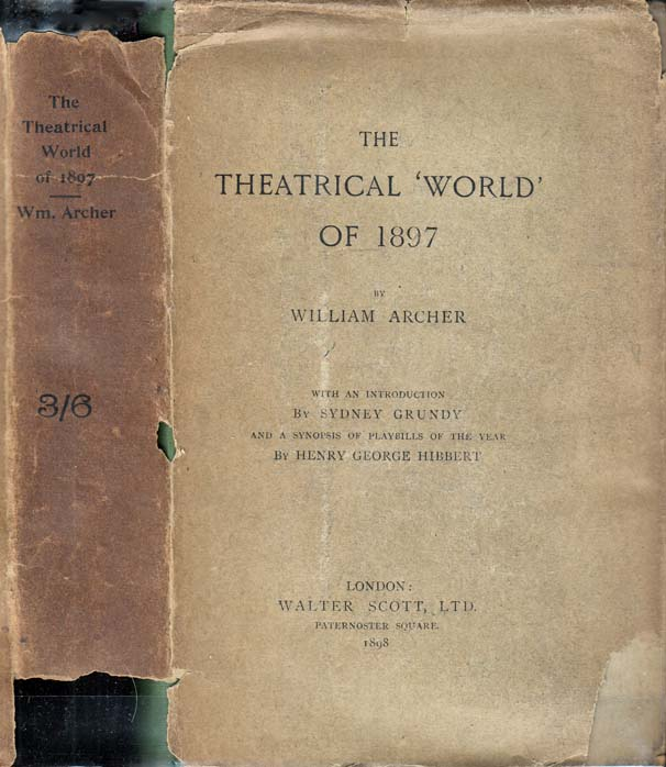 The Theatrical 'World' of 1897. William ARCHER.