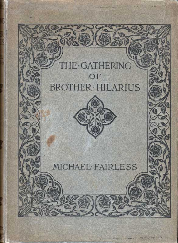 The Gathering of Brother Hilarius. Michael FAIRLESS