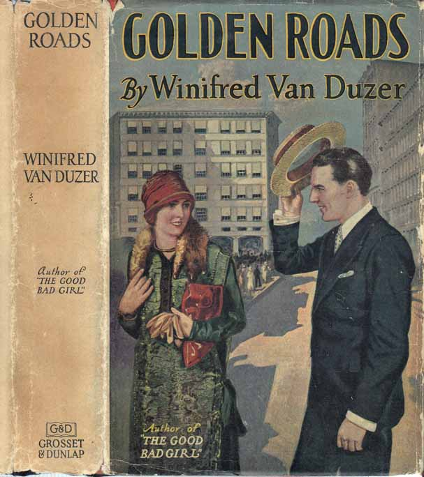 Golden Roads. Winifred VAN DUZER.