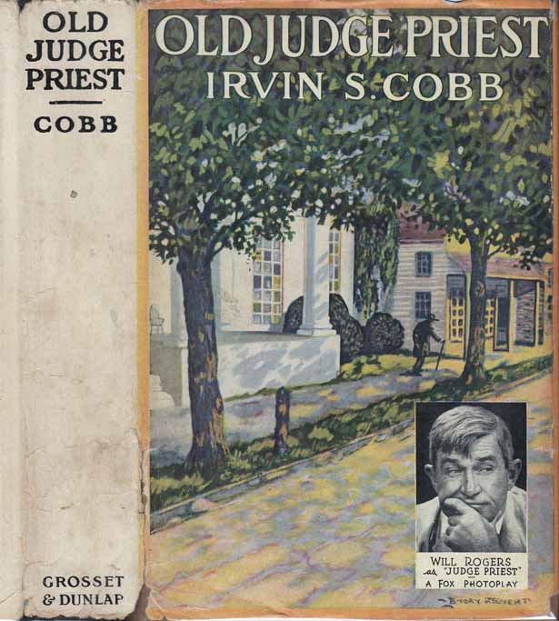 Old Judge Priest. Irvin S. COBB