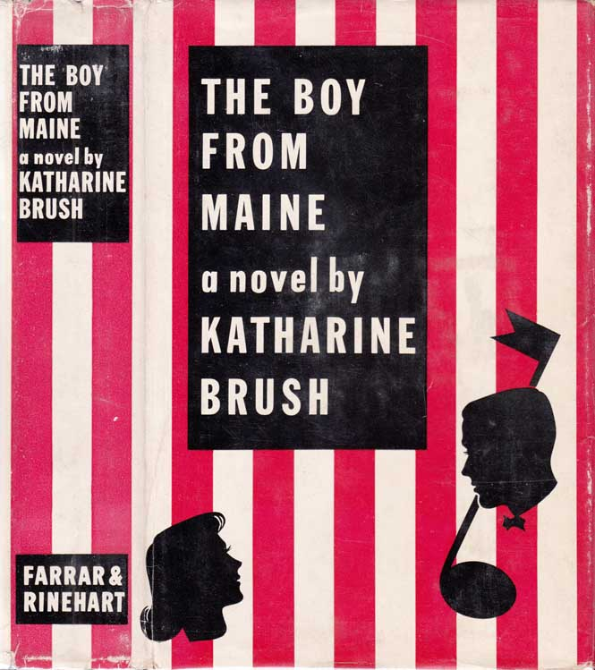 The Boy From Maine. Katharine BRUSH.