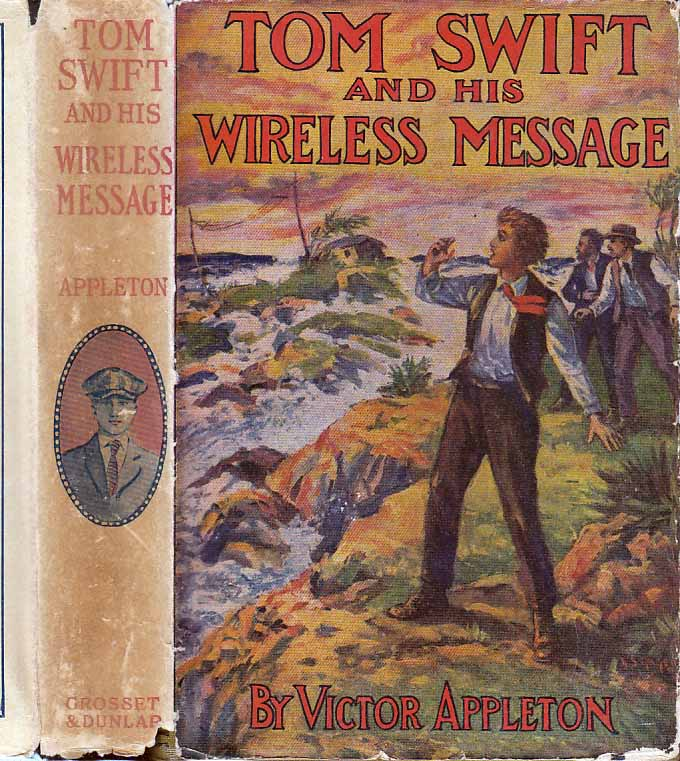 Tom Swift and His Wireless Message or The Castaways of Earthquake Island. Victor APPLETON