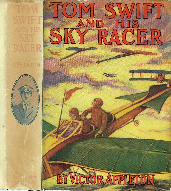 Tom Swift and His Sky Racer or The Quickest Flight on Record. Victor APPLETON