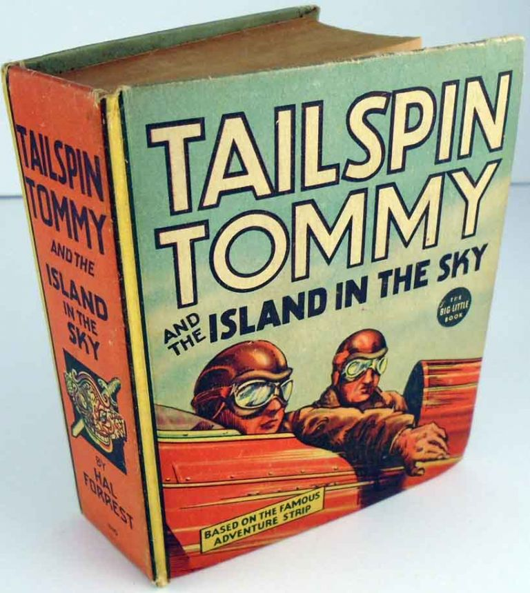 Tailspin Tommy and the Island in the Sky. Hal FORREST.