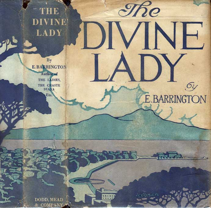 The Divine Lady. E. BARRINGTON.