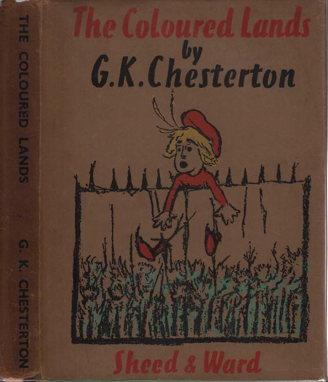 The Coloured Lands. G. K. CHESTERTON.