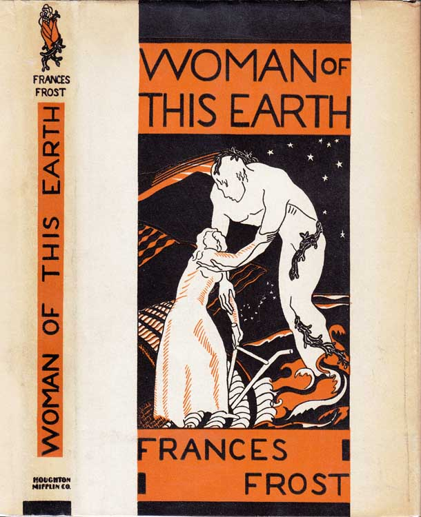 Woman of this Earth. Frances FROST.